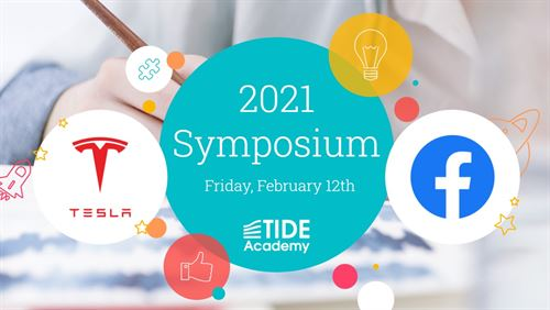 TIDE Academy - CTE Symposium 2021 with Tesla for Computer Science and Facebook for Digital Media Marketing